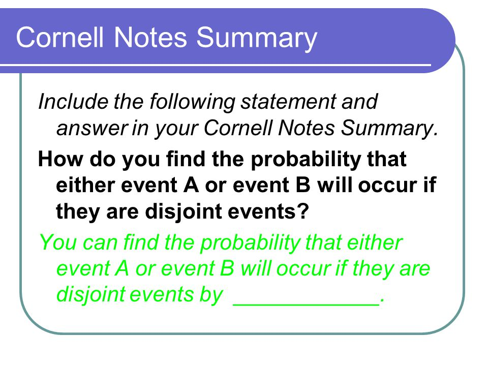 Cornell Notes Summary Include the following statement and answer in your Cornell Notes Summary.