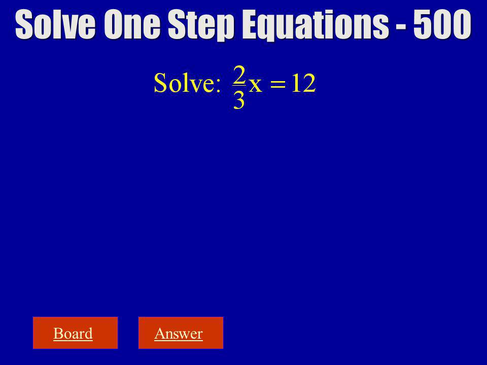 BoardAnswer Solve One Step Equations - 500