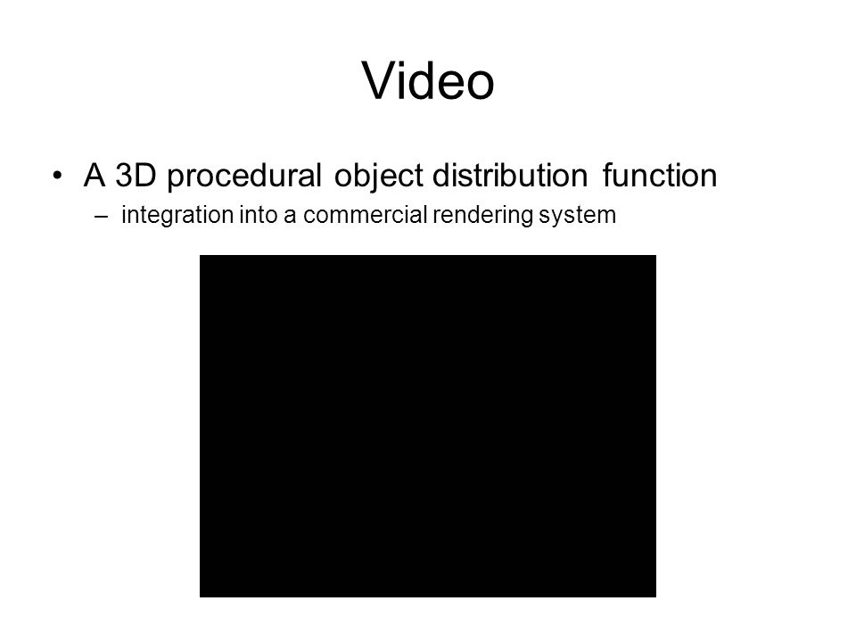 Video A 3D procedural object distribution function –integration into a commercial rendering system