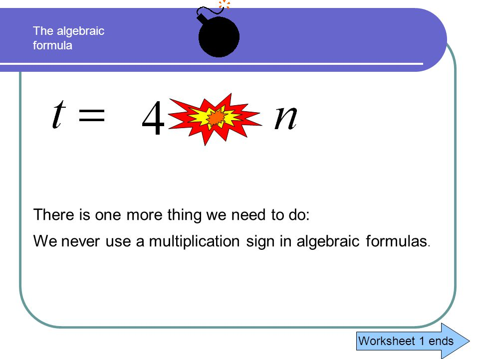 The change to algebra.Lets look at our formula again: The number of tiles = 4 × the term number.
