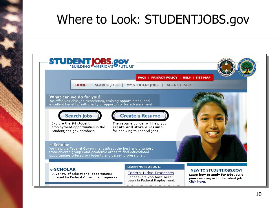 10 Where to Look: STUDENTJOBS.gov