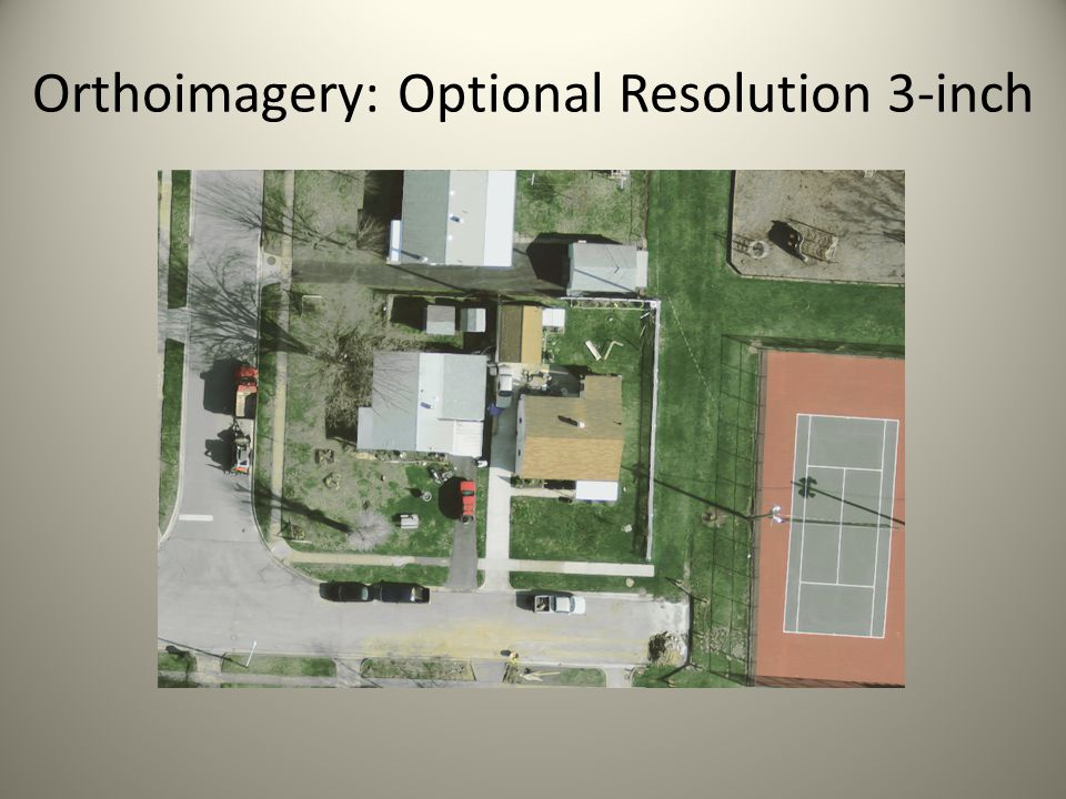 Orthoimagery: Optional Resolution 3-inch