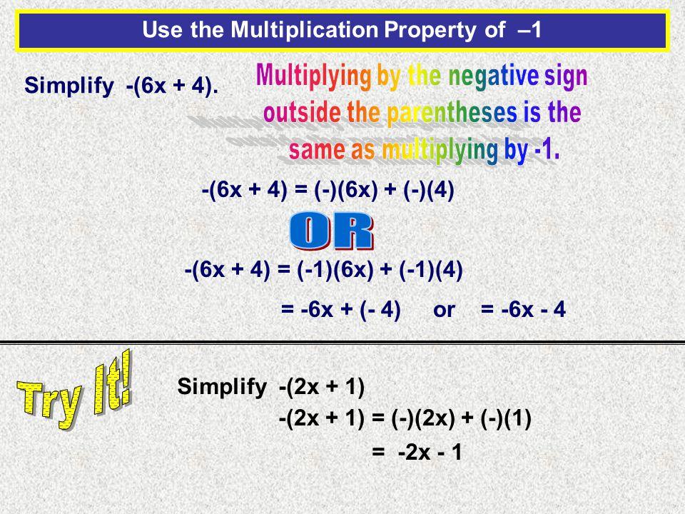 Simplify -(6x + 4).