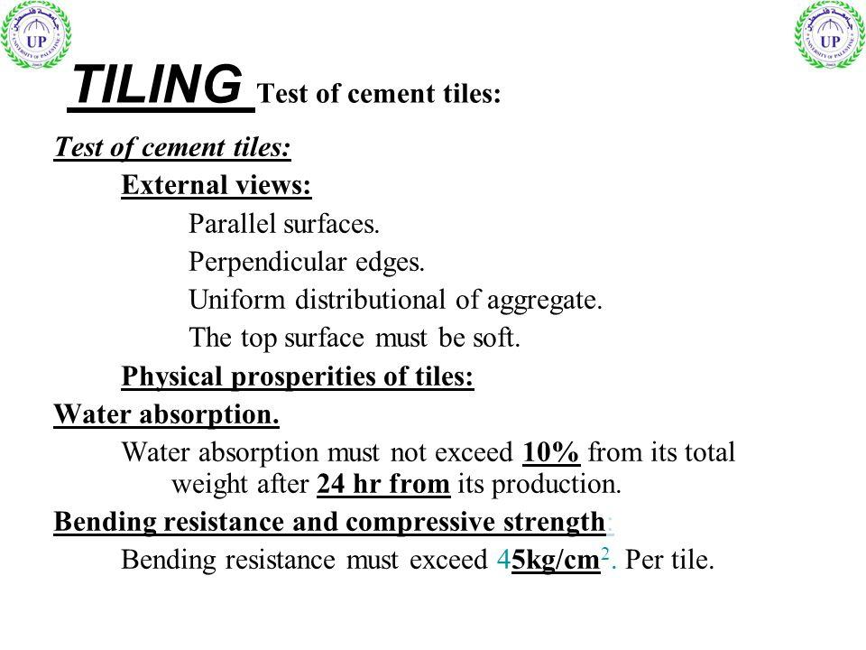 TILING Test of cement tiles: Test of cement tiles: External views: Parallel surfaces.