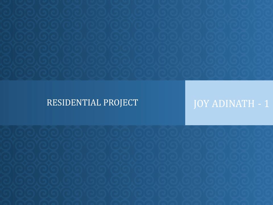 RESIDENTIAL PROJECT JOY ADINATH - 1