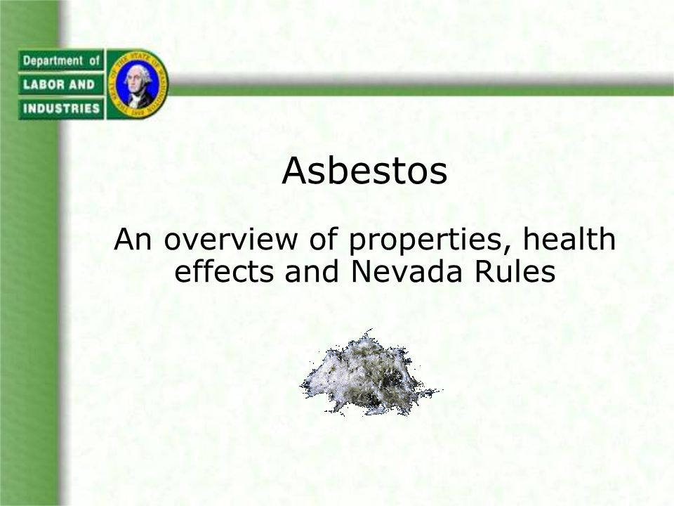 Asbestos is an Inhalation Hazard Breathable fibers are deposited in the alveoli, the ending small air sacs in the lungs.