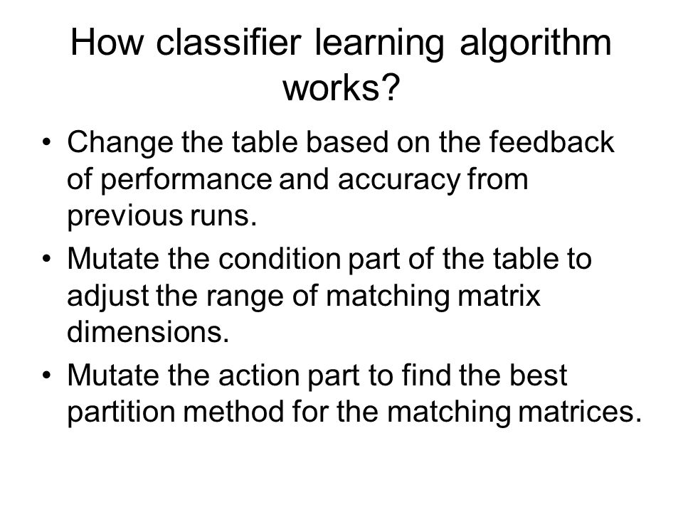 How classifier learning algorithm works.