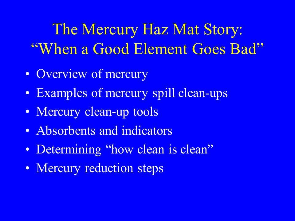 Mercury Elemental / organic / inorganic compounds.