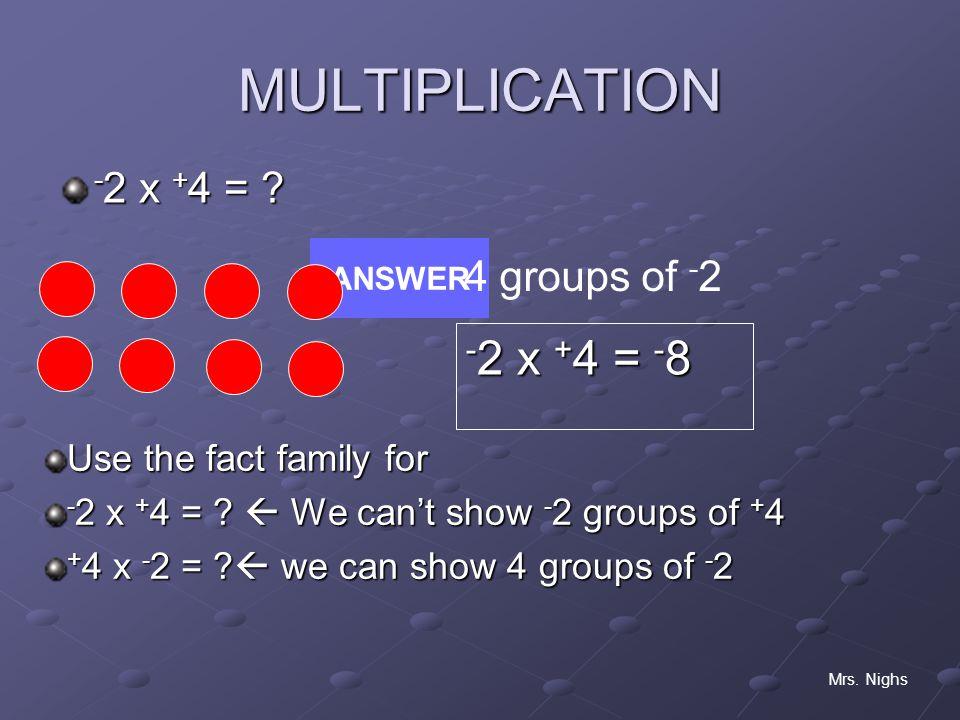 MULTIPLICATION - 2 x + 4 = .Mrs.