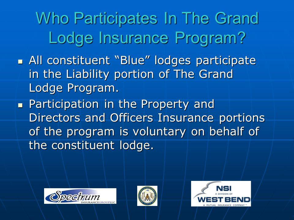 Who Participates In The Grand Lodge Insurance Program.