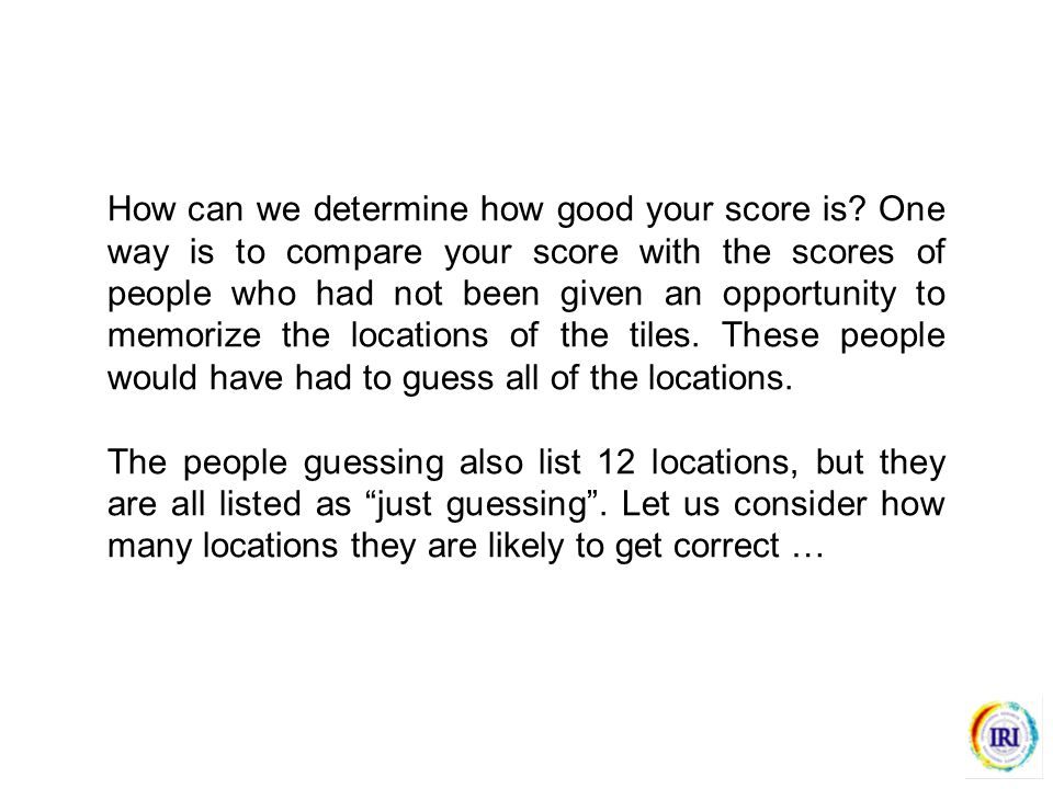 How can we determine how good your score is.