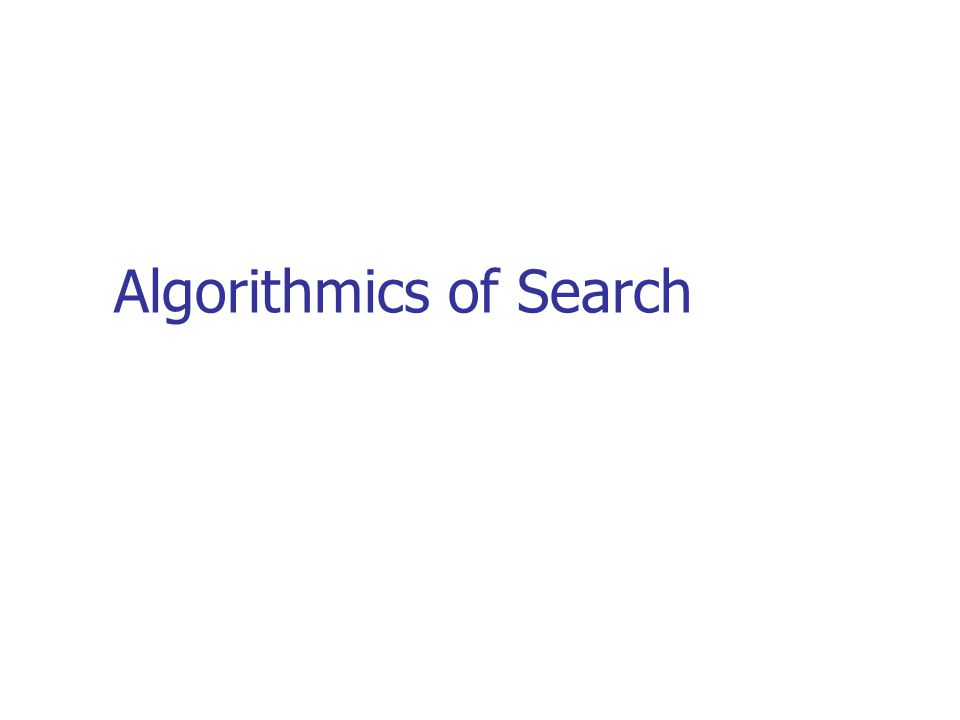 Algorithmics of Search