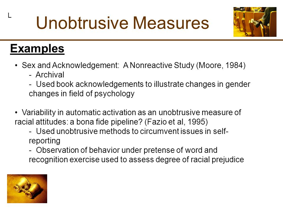 Unobtrusive Measures Sex and Acknowledgement: A Nonreactive Study (Moore, 1984) - Archival - Used book acknowledgements to illustrate changes in gende