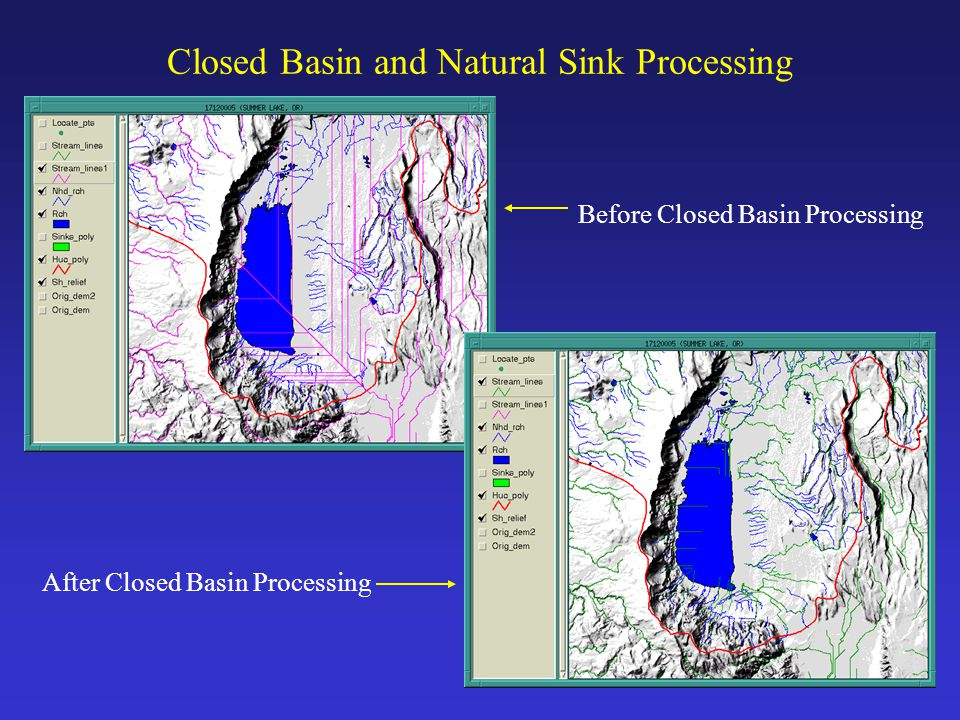 Closed Basin and Natural Sink Processing Before Closed Basin Processing After Closed Basin Processing