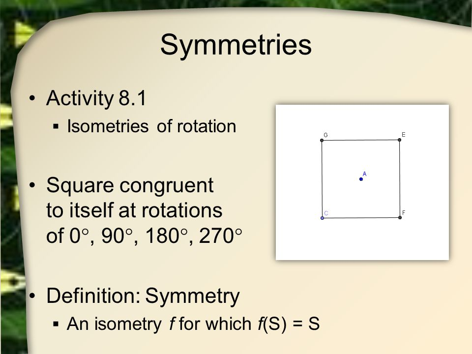 Friezes and Symmetry Previous symmetry groups considered bounded Do not continue indefinitely Also they use only rotations, reflections Translations not used Figure would be unbounded in direction of translation (infinte)