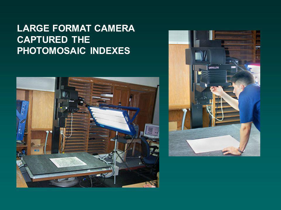 LARGE FORMAT CAMERA CAPTURED THE PHOTOMOSAIC INDEXES