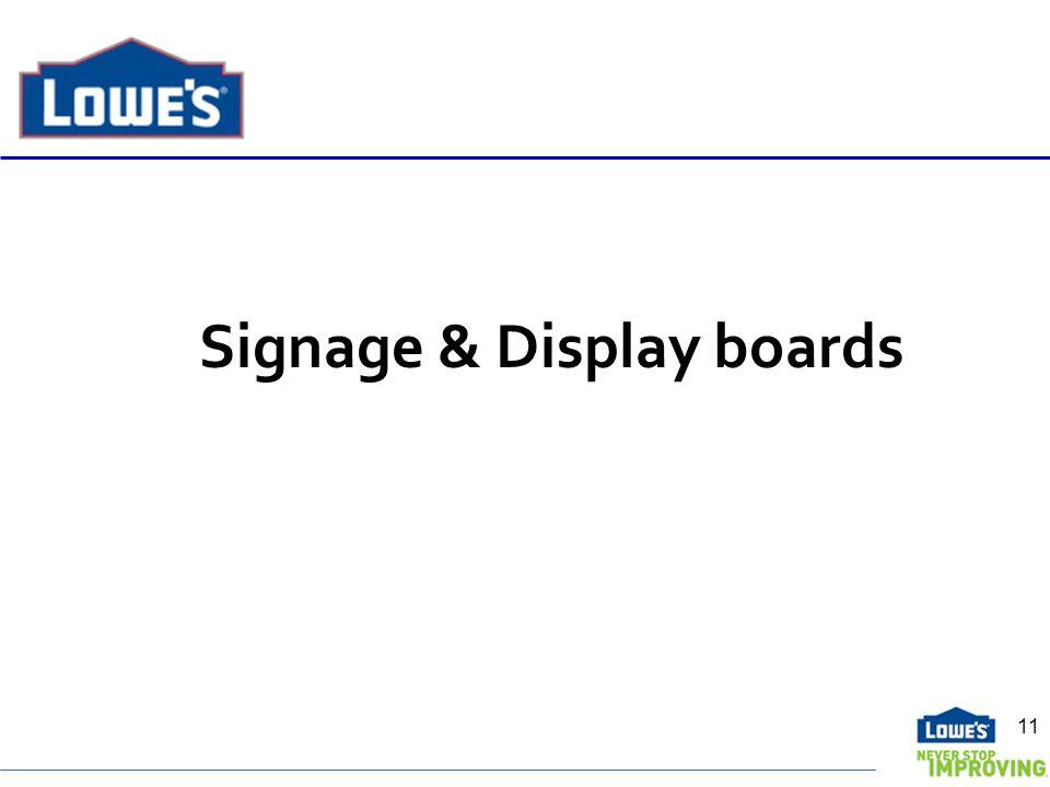 Signage & Display boards 11