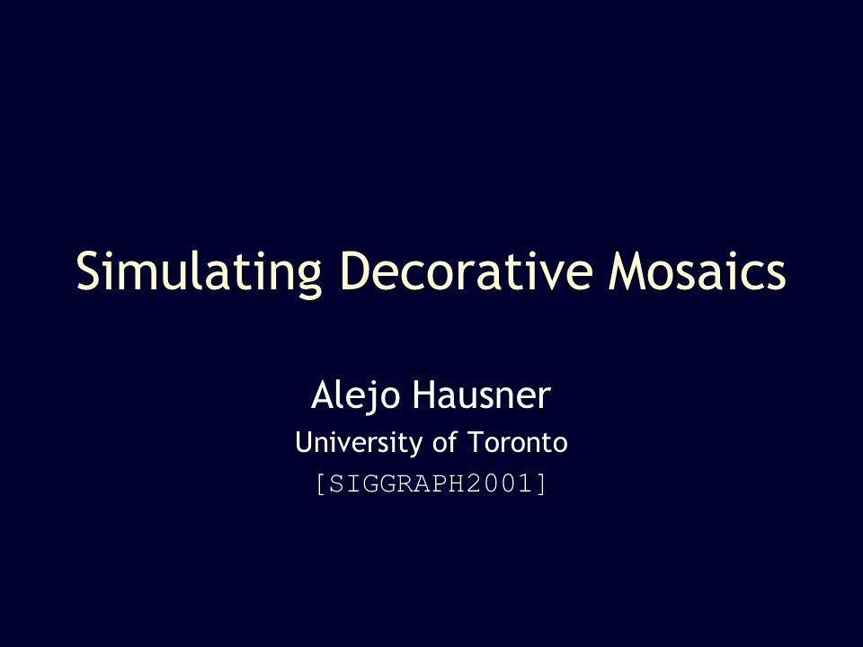 Decorative Mosaics SIGGRAPH 2001 12 Centroidal Voronoi Diagrams VD sites centroids Lloyds alg.