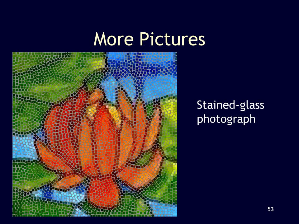 53 More Pictures Stained-glass photograph