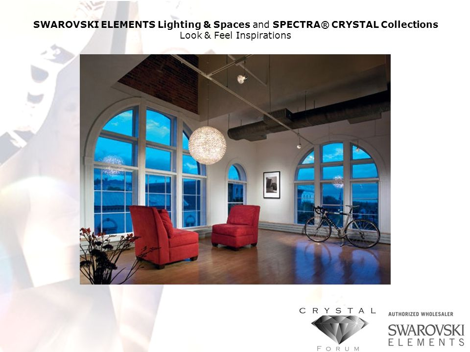 SWAROVSKI ELEMENTS Lighting & Spaces and SPECTRA® CRYSTAL Collections Look & Feel Inspirations