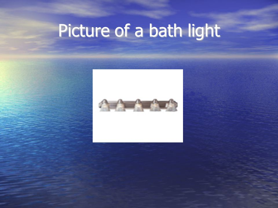 Picture of a bath light