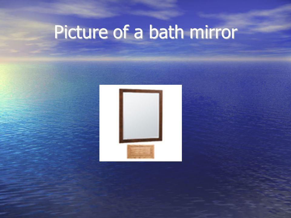 Picture of a bath mirror