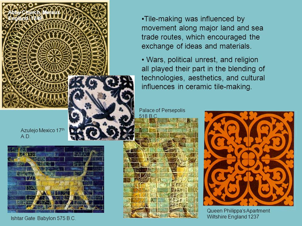 Tile-making was influenced by movement along major land and sea trade routes, which encouraged the exchange of ideas and materials.