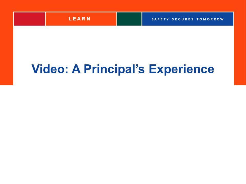 L E A R N Video: A Principals Experience