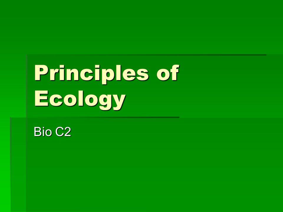 Principles of Ecology Bio C2