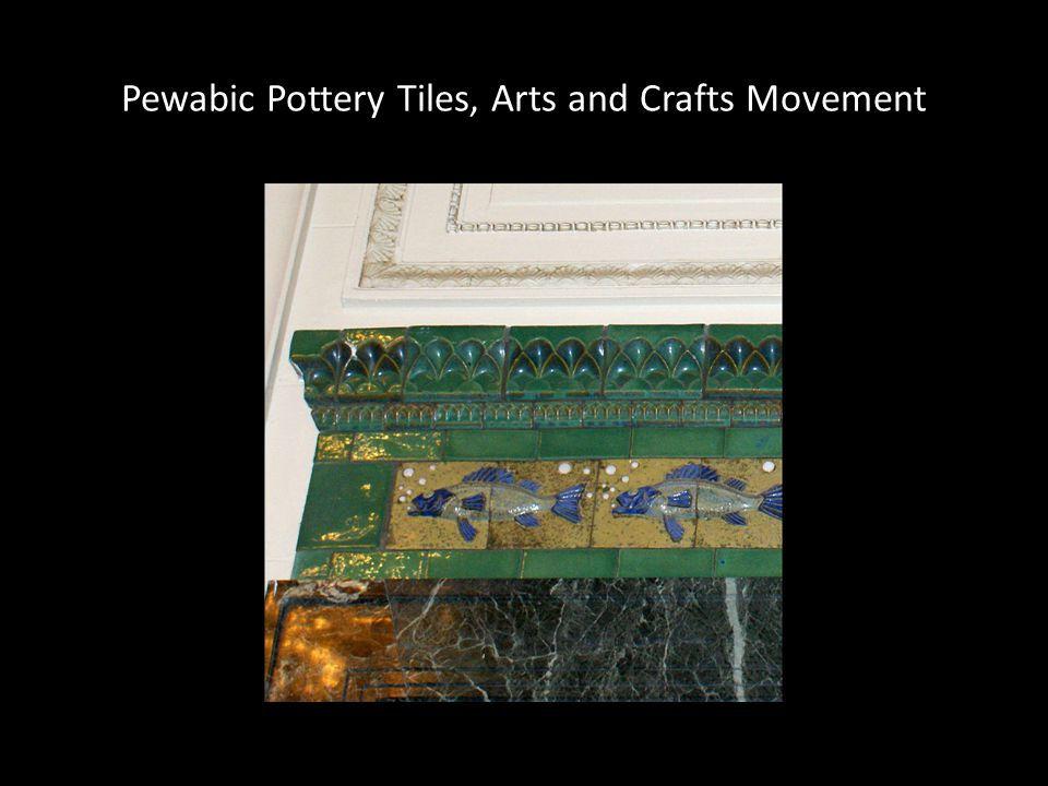 Pewabic Pottery Tiles, Arts and Crafts Movement
