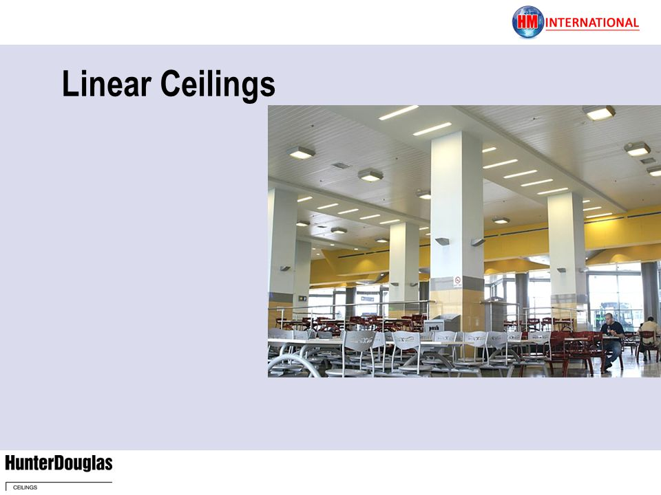 Linear Ceilings