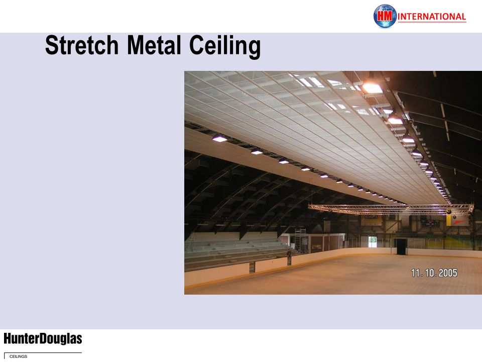 Stretch Metal Ceiling