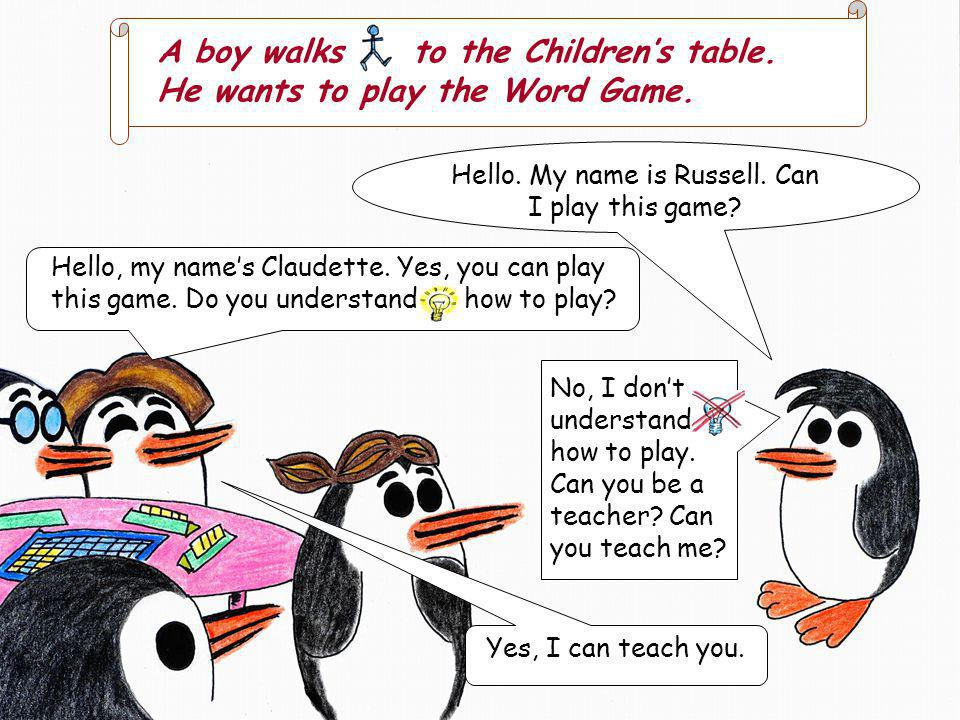 A boy walks to the Childrens table.He wants to play the Word Game.