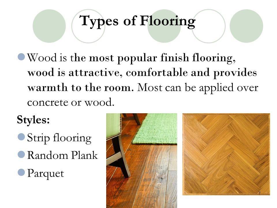 Types of Flooring: Stone Travertine- is a porous limestone that can be formed into tiles that can be used on floors and walls.