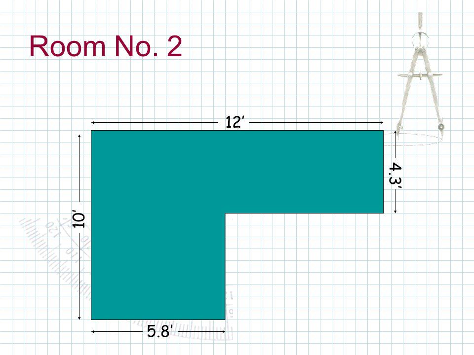 Room No. 2 12 10 5.8 4.3