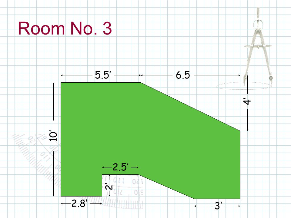 Room No. 3 5.56.5 10 4 3 2 2.5 2.8
