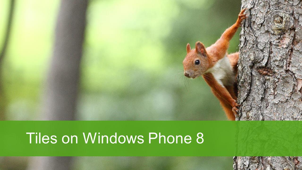 Tiles on Windows Phone 8