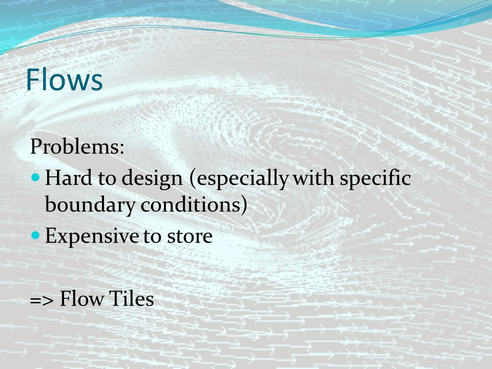 Assessment Flow tiles and crowd simulation Disadvantages: Grid based artefact will occur if not enough different tiles are used Possible flows that can be designed is limited and depends on grid scale
