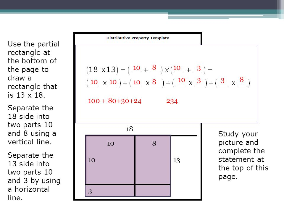 Use the partial rectangle at the bottom of the page to draw a rectangle that is 13 x 18. Separate the 18 side into two parts 10 and 8 using a vertical