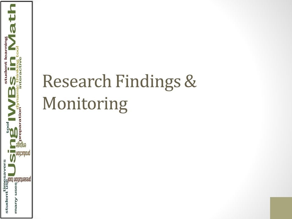 Research Findings & Monitoring