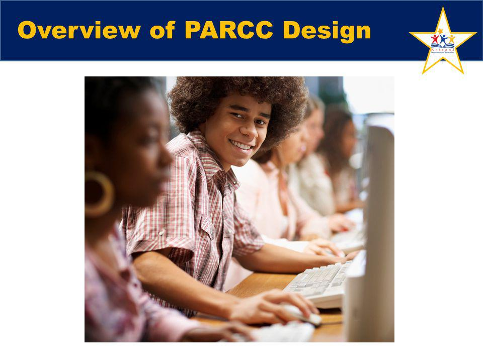 Overview of PARCC Design