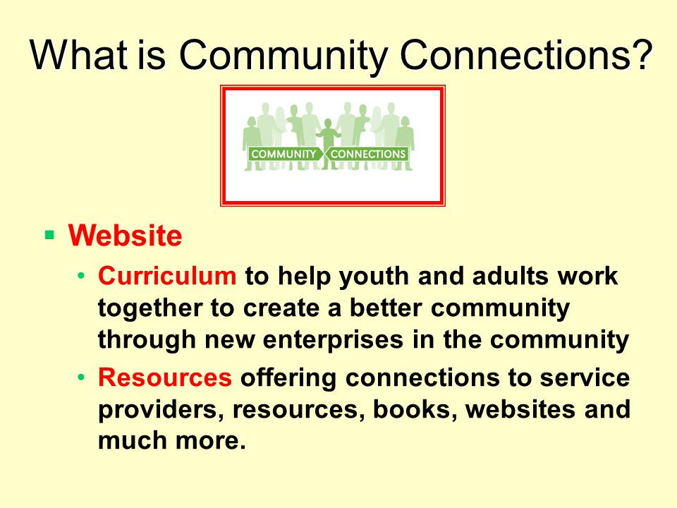 What is Community Connections.