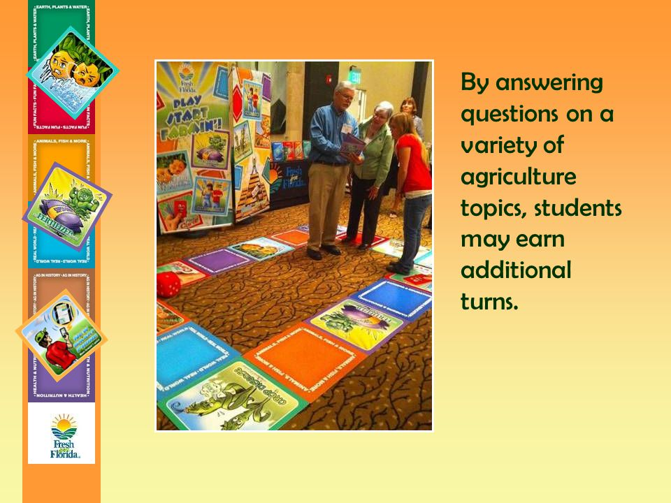 By answering questions on a variety of agriculture topics, students may earn additional turns.
