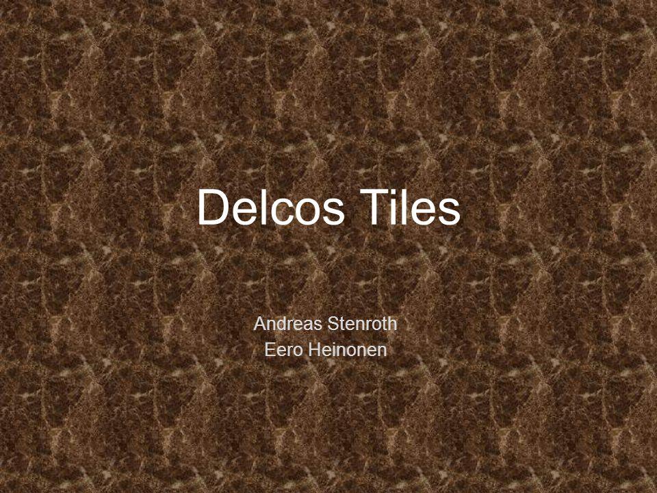 Delcos Tiles Andreas Stenroth Eero Heinonen