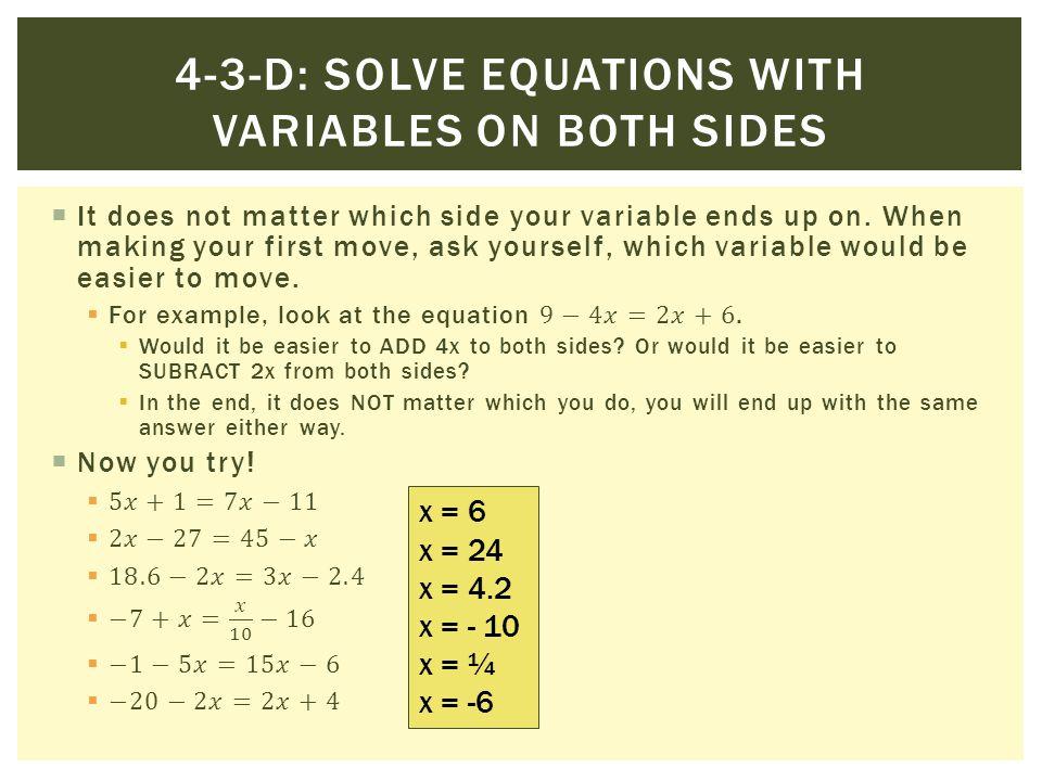 x = 6 x = 24 x = 4.2 x = - 10 x = ¼ x = -6