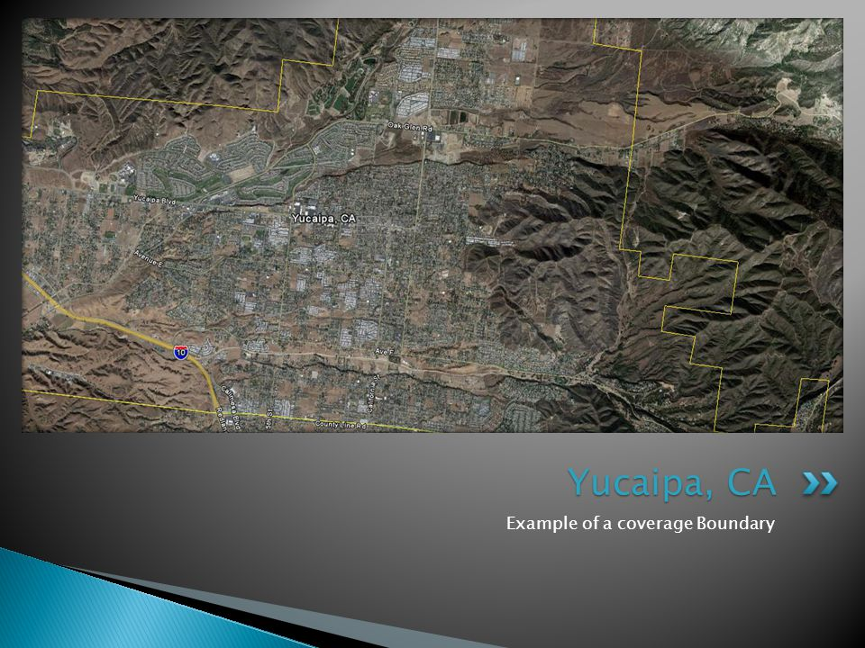 Example of a coverage Boundary Yucaipa, CA
