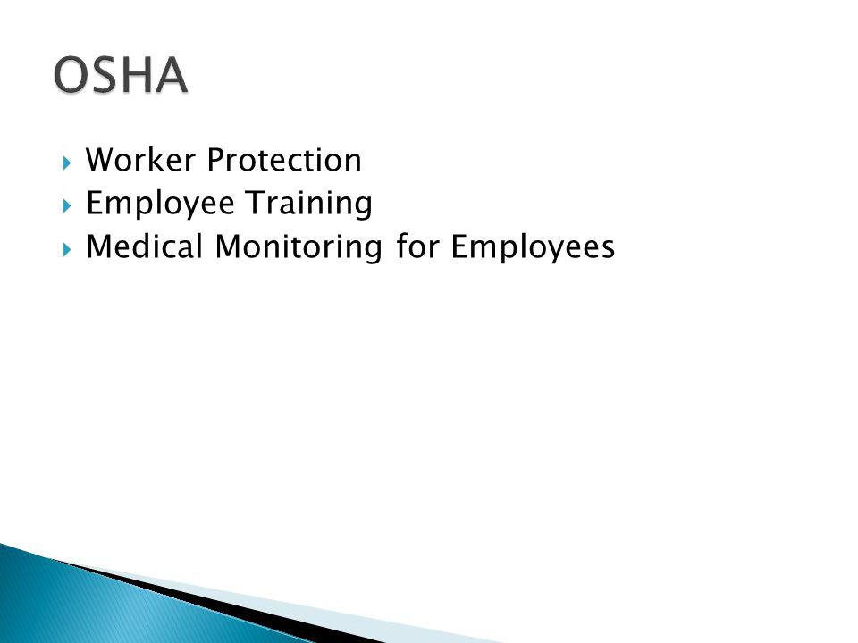 Worker Protection Employee Training Medical Monitoring for Employees