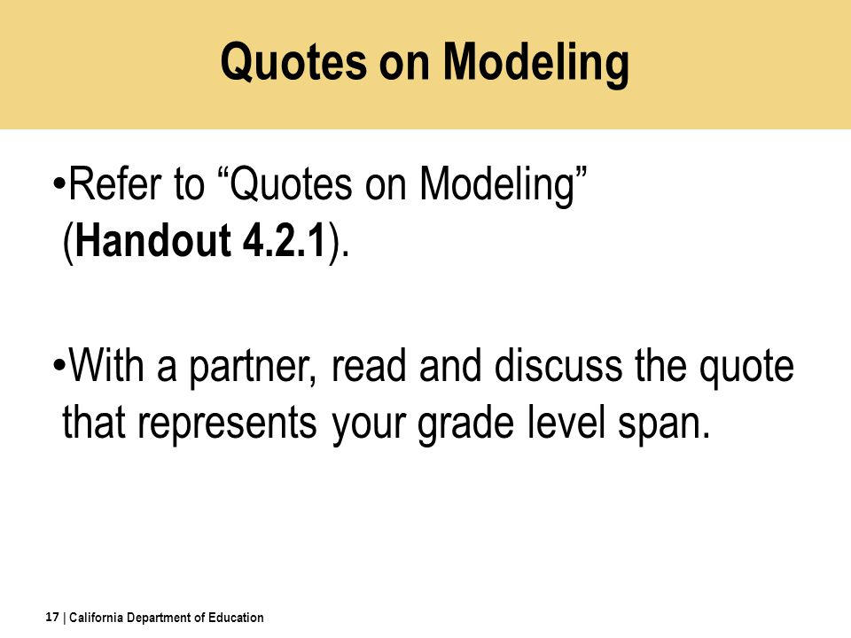 Quotes on Modeling Refer to Quotes on Modeling ( Handout 4.2.1 ).
