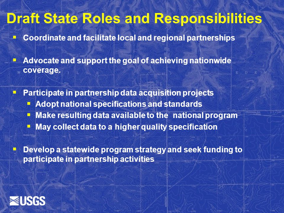 Draft State Roles and Responsibilities Coordinate and facilitate local and regional partnerships Advocate and support the goal of achieving nationwide