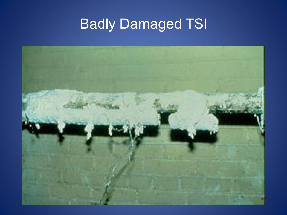 Badly Damaged TSI